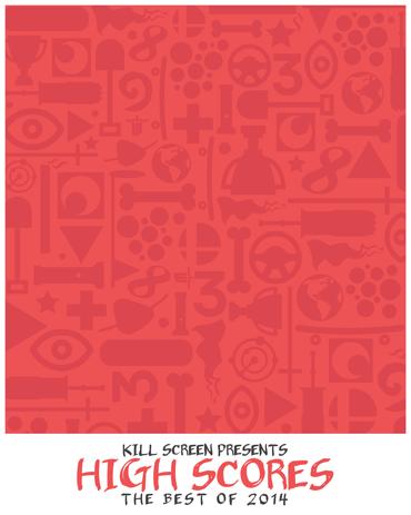 KillScreen: High Scores 2014